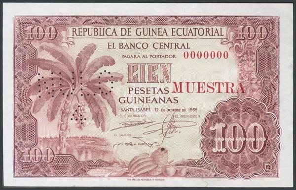 464 - REPUBLICA DE GUINEA ECUATORIAL. 100 Pesetas Guineanas. 12 de Octubre de 1969. MUESTRA y numeración 0000000. (Pick: 1). Rarísimo, apresto original. SC. - 500€