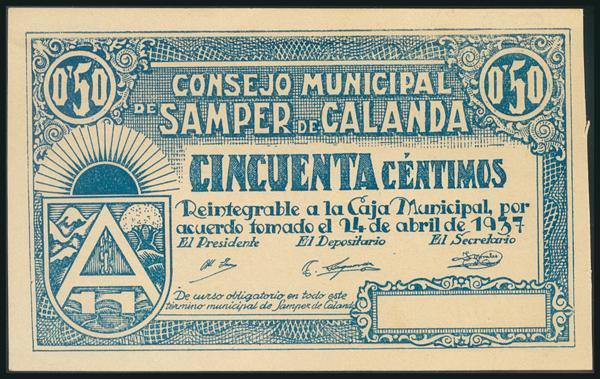 116 - SAMPER DE CALANDA (TERUEL). 50 Céntimos. 24 de Abril de 1937. (González: 4660). Raro, especialmente en esta excepcional calidad. EBC+. - 60€