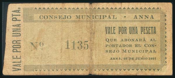 18 - ANNA (VALENCIA). 1 Peseta. 28 de Junio de 1937. (González: 712). Rarísimo. BC-. - 90€