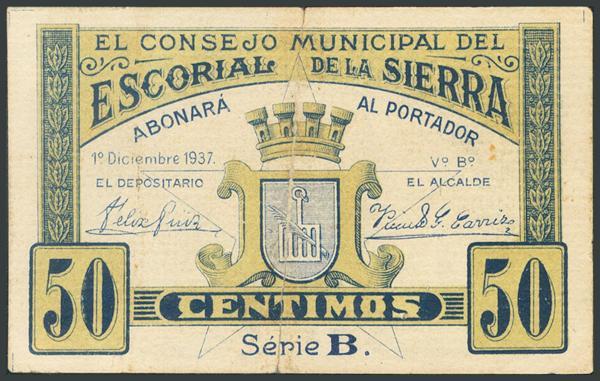834 - ESCORIAL DE LA SIERRA (MADRID). 50 Céntimos. 1 de Diciembre de 1937. Serie B. (González: 2325). Inusual. MBC. - 25€